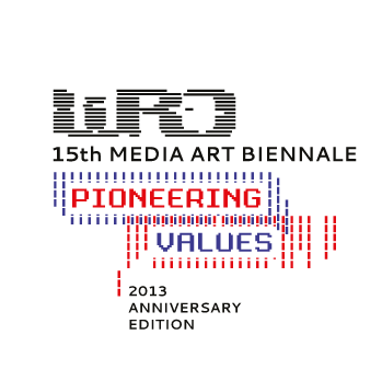 WRO 2013 Pioneering Values. 15 Media Art Biennale